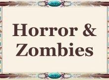 Horror / Zombies